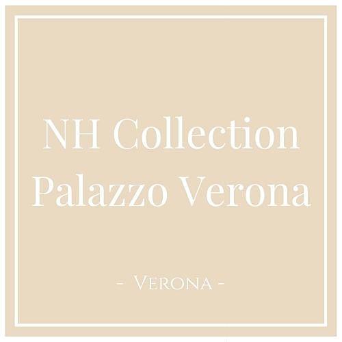NH Collection Palazzo Verona, Verona, auf Charming Family Escapes