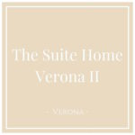 The Suite Home Verona II, Verona, on Charming Family Escapes