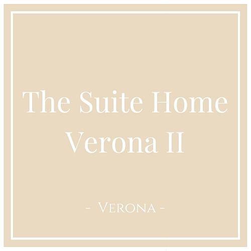 The Suite Home Verona II, Verona, auf Charming Family Escapes