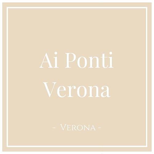 Ai Ponti Verona, Verona, auf Charming Family Escapes