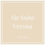 Air Suite Verona, Verona, on Charming Family Escapes