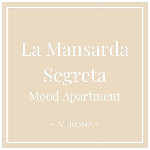 La Mansarda Segreta Mood Apartment, Verona, auf Charming Family Escapes