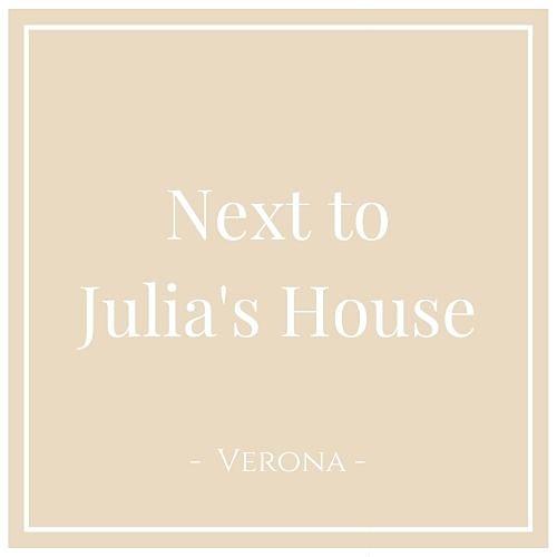 Next to Julia's House, Verona, auf Charming Family Escapes