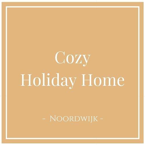 Cozy Holiday Home, Noordwijk, Niederlande