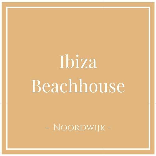 Ibiza Beachhouse, Noordwijk, Niederlande