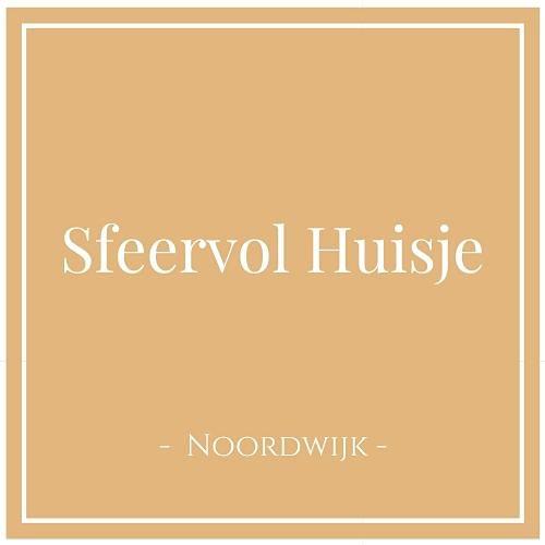 Sfeervol Huisje, Noordwijk, Niederlande