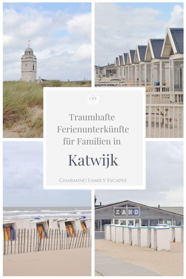 Traumhafte Ferienunterkünfte in Katwijk auf Charming Family Escapes