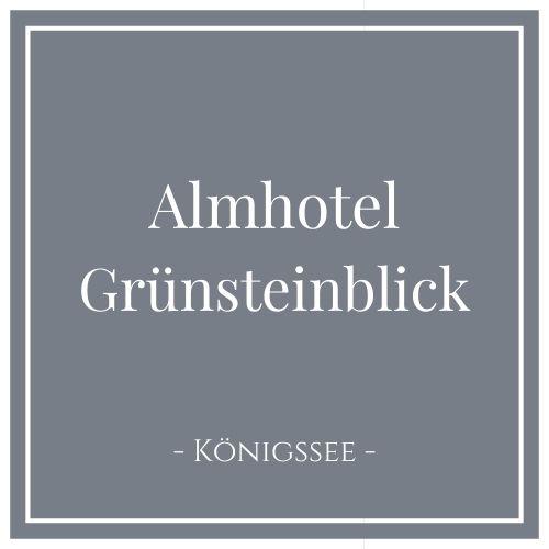 Almhotel Grünsteinblick, Königssee