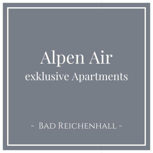 Alpen Air exklusive Apartments, Bad Reichenhall