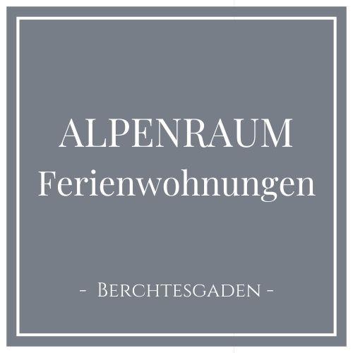 Alpenraum Ferienwohnungen, Berchtesgaden