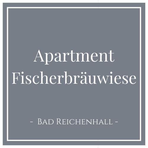 Apartment Fischerbräuwiese, Bad Reichenhall