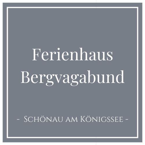 Ferienhaus Bergvagabund, Schönau am Königssee