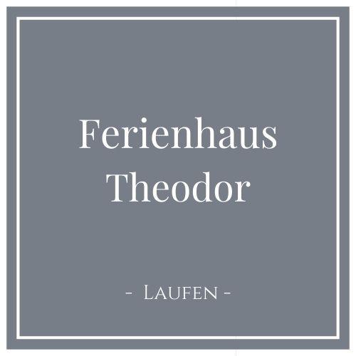 Ferienhaus Theodor, Laufen