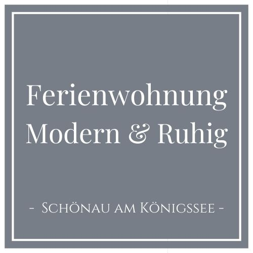 Ferienwohnung Modern & Ruhig, Schönau am Königssee