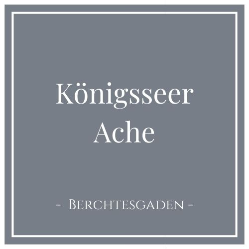 Königsseer Ache, Berchtesgaden